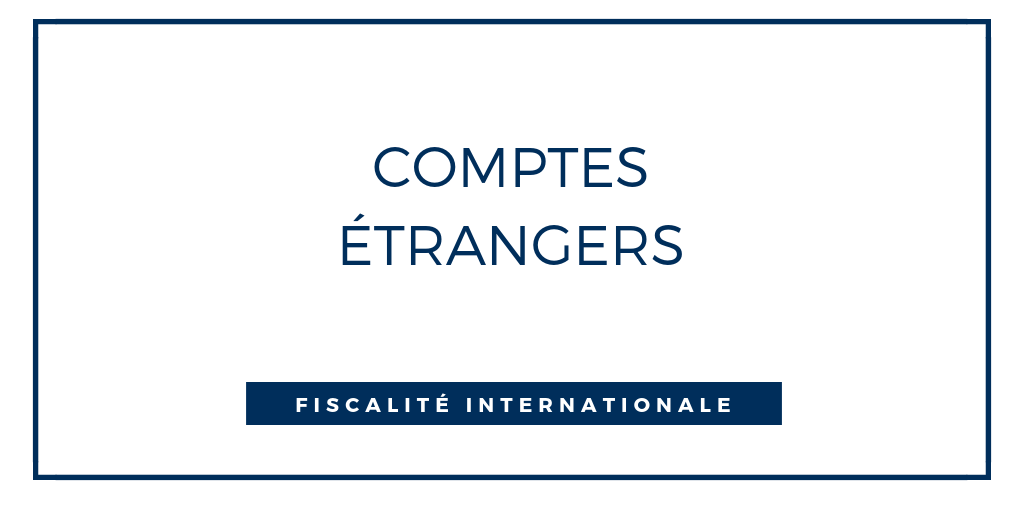 regularisation de comptes etrangers